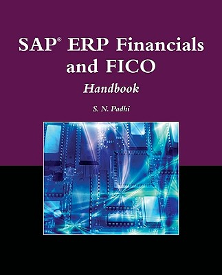 SAP ERP Financials and FICO Handbook By Padhi, S. N.