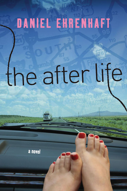 The After Life By Ehrenhaft, Daniel